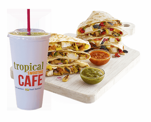 Tropical Smoothie cafe quesadillas and smoothie