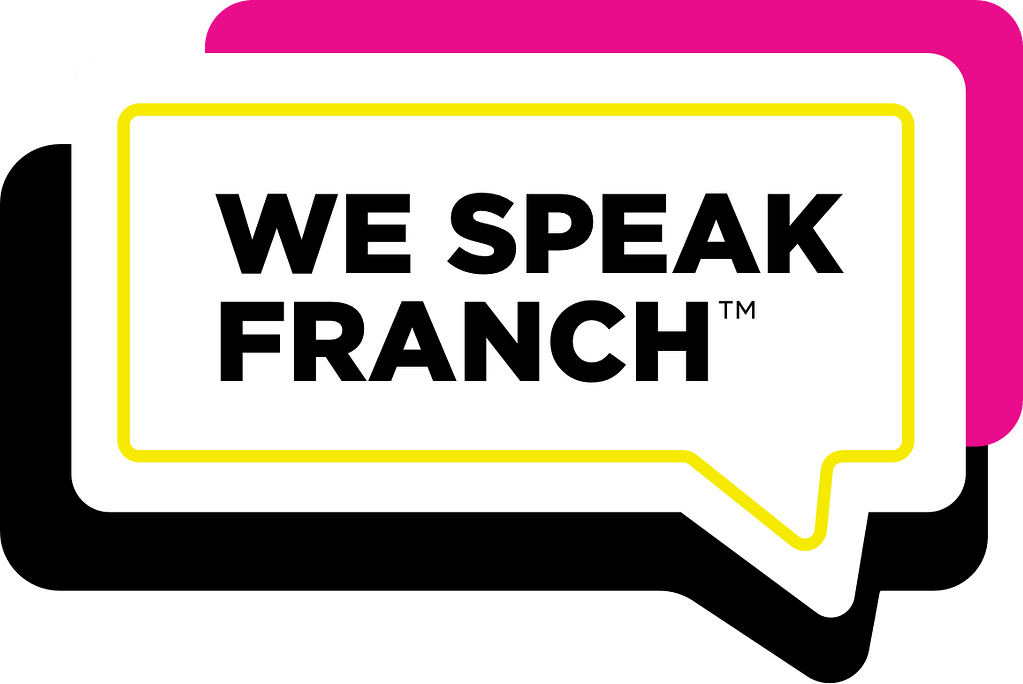 We Speak Franch™